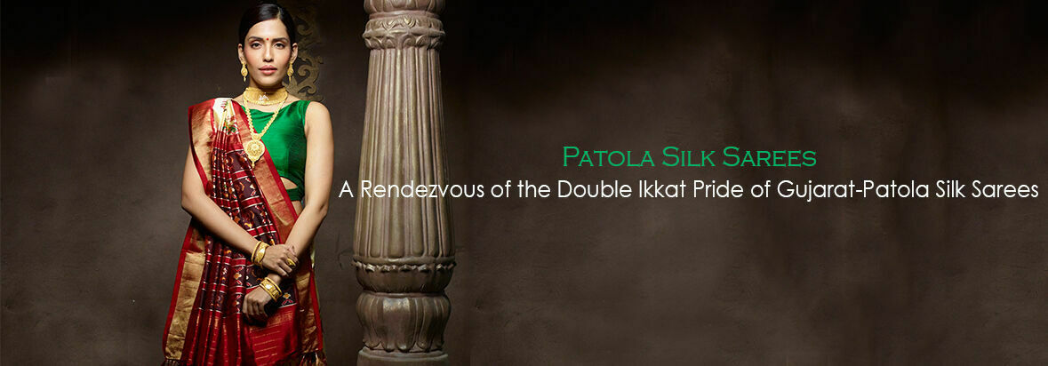 A Rendezvous of the Double Ikkat Pride of Gujarat-Patola Silk Sarees