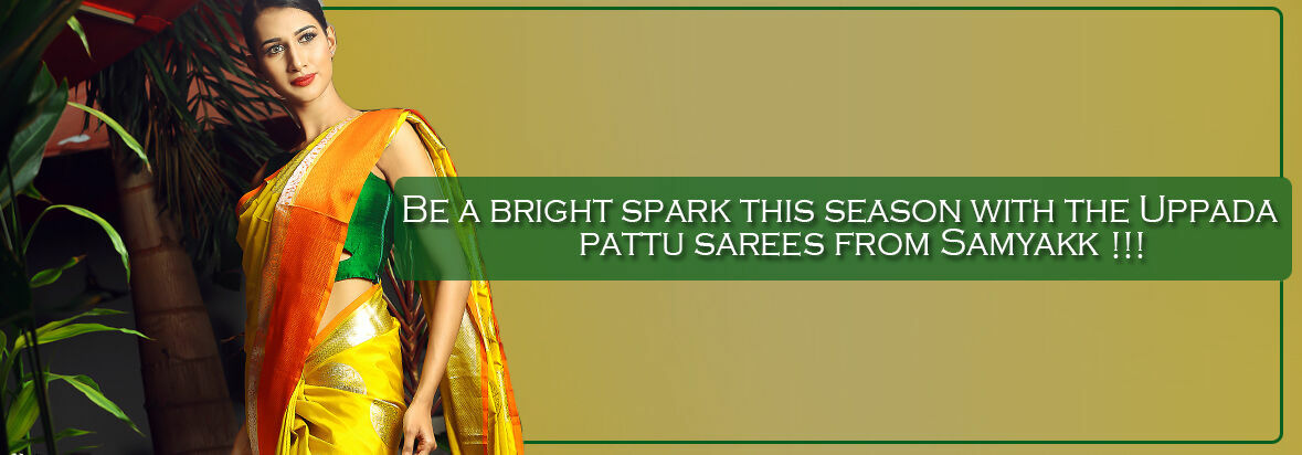 Be a bright spark this season with the Uppada pattu sarees from Samyakk!!!